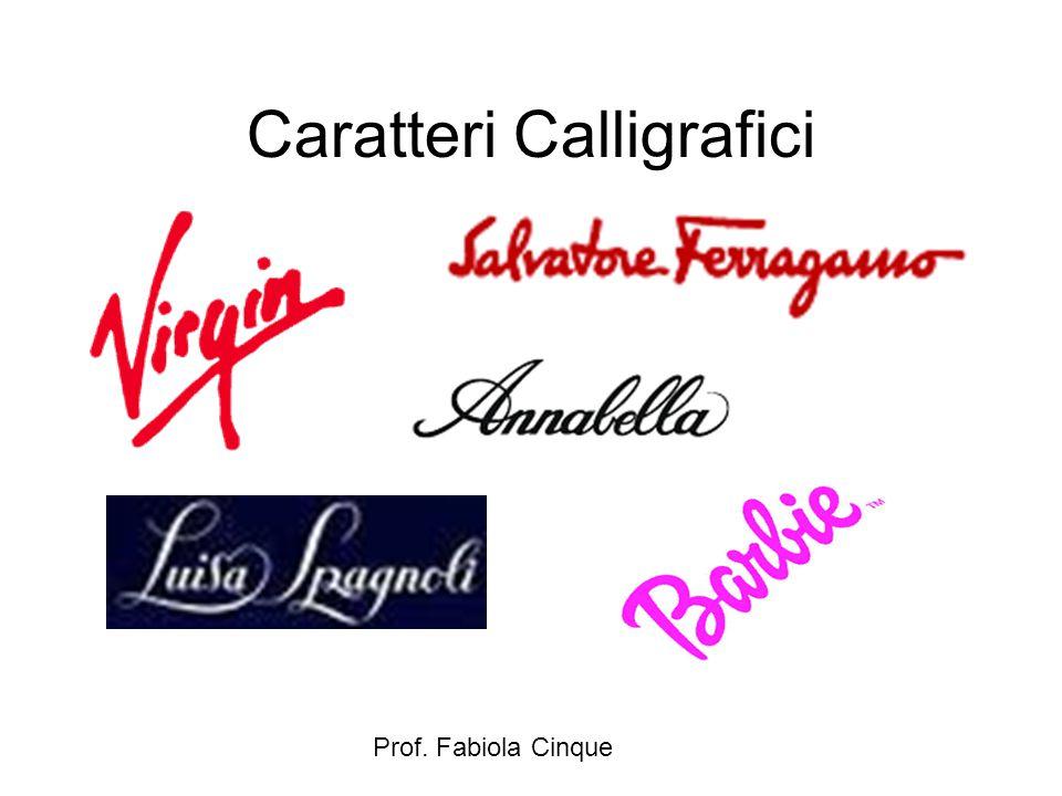 Prof. Fabiola Cinque Caratteri Calligrafici