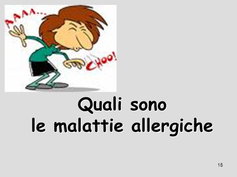 15 Quali sono le malattie allergiche
