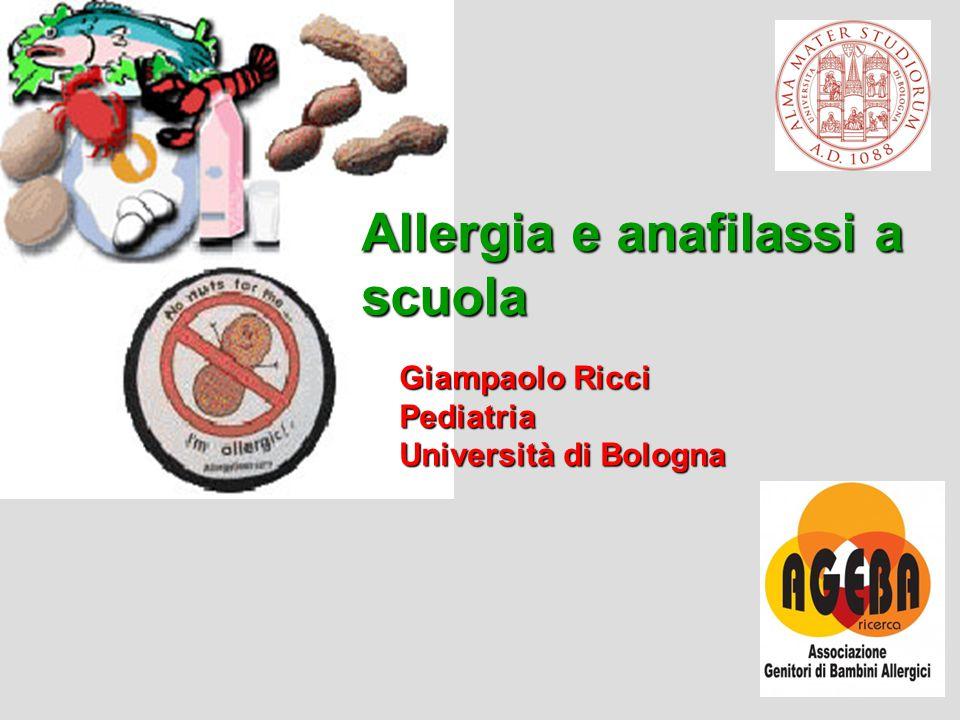 2 Giampaolo Ricci Pediatria Università di Bologna Allergia e anafilassi a scuola