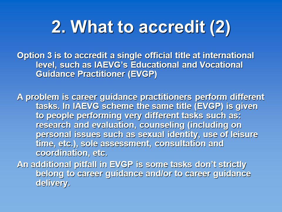 EVGP main areas 1.Assessment1. Assessment 2. Educational Guidance2.