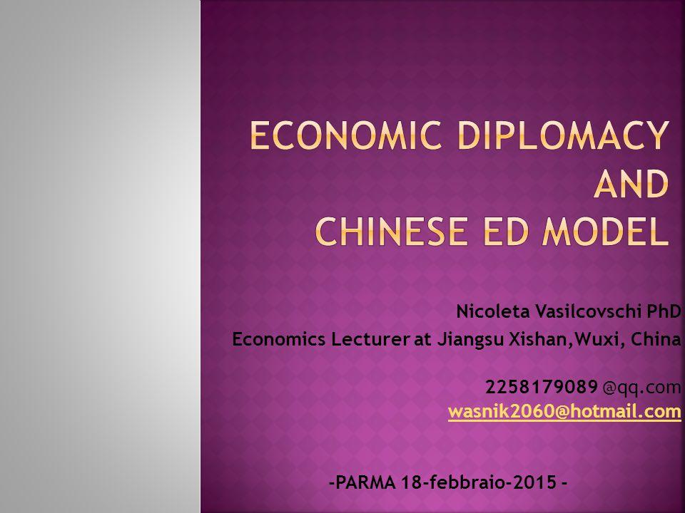 Nicoleta Vasilcovschi PhD Economics Lecturer at Jiangsu Xishan,Wuxi, China 2258179089 @qq.com wasnik2060@hotmail.com -PARMA 18-febbraio-2015 -