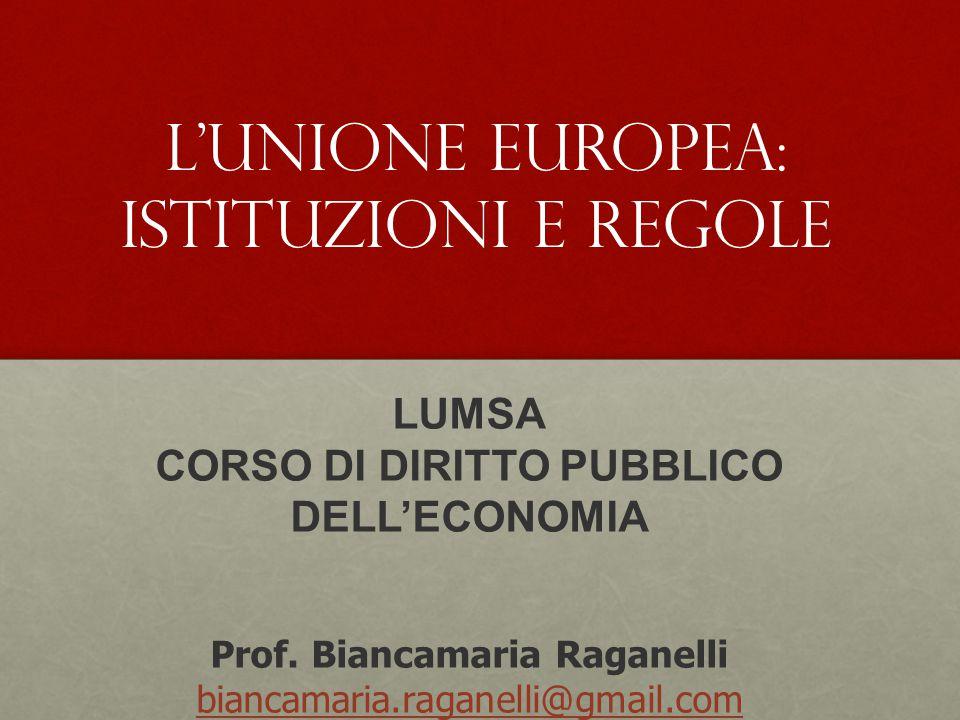 LUMSA CORSO DI DIRITTO PUBBLICO DELL'ECONOMIA Prof.