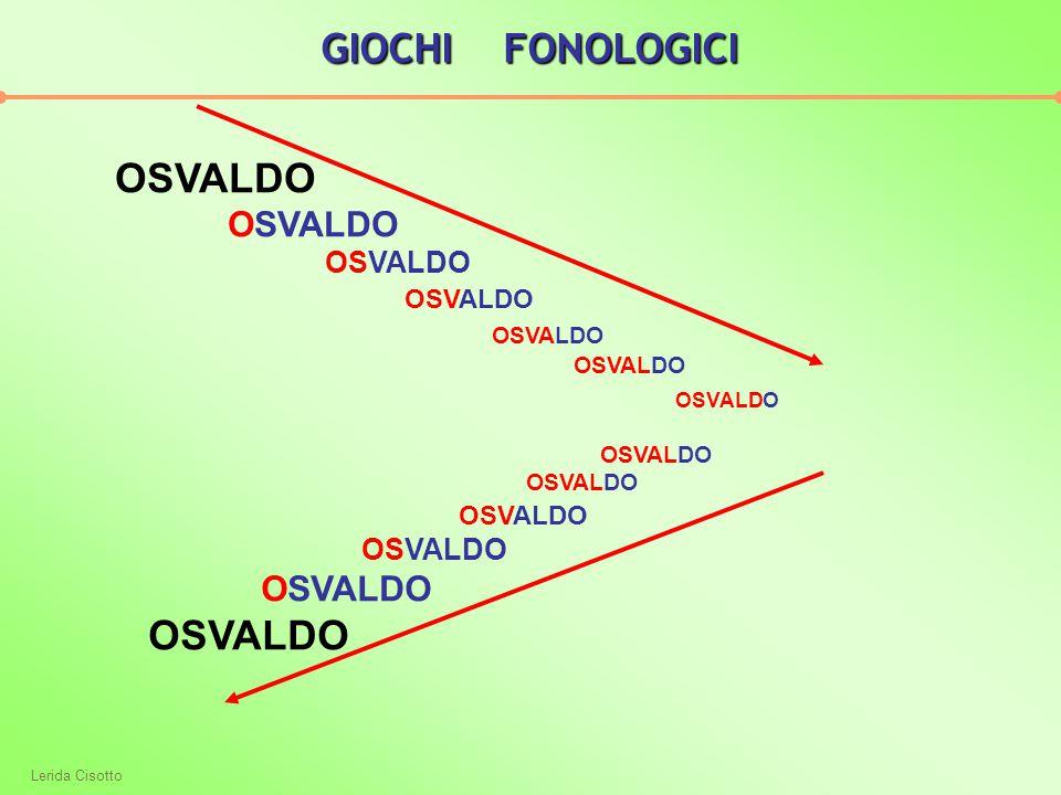Lerida Cisotto OSVALDO OSVALDO GIOCHI FONOLOGICI