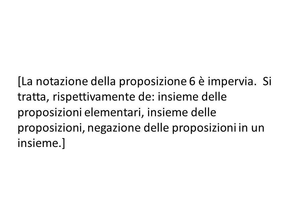 [La notazione della proposizione 6 è impervia.