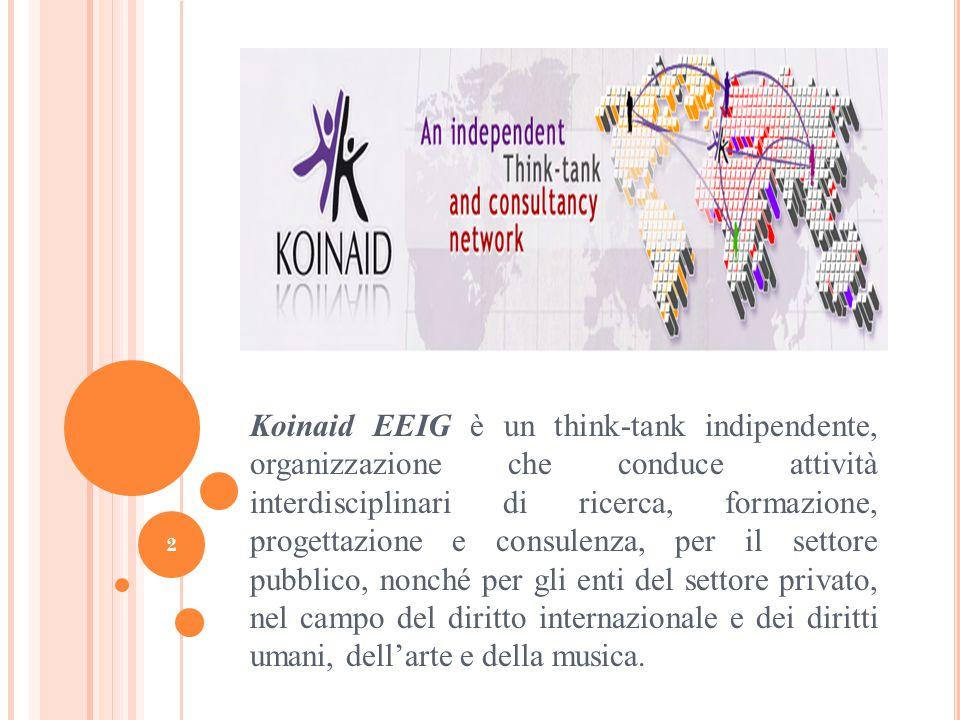Koinaid EEIG è un think-tank indipendente, organizzazione che conduce attività interdisciplinari di ricerca, formazione, progettazione e consulenza, p