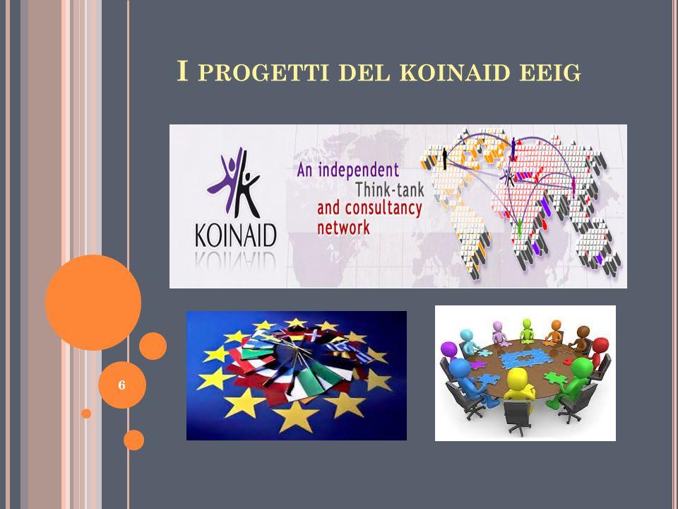 I PROGETTI DEL KOINAID EEIG 6