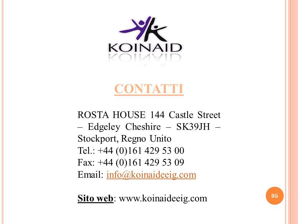 95 CONTATTI ROSTA HOUSE 144 Castle Street – Edgeley Cheshire – SK39JH – Stockport, Regno Unito Tel.: +44 (0)161 429 53 00 Fax: +44 (0)161 429 53 09 Em
