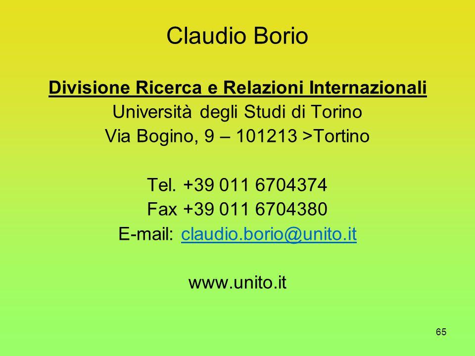 65 Claudio Borio Divisione Ricerca e Relazioni Internazionali Università degli Studi di Torino Via Bogino, 9 – 101213 >Tortino Tel.
