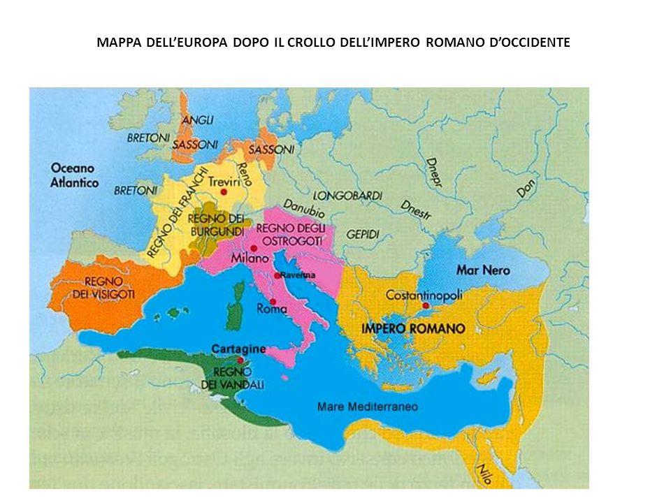 MAPPA DELL'EUROPA DOPO IL CROLLO DELL'IMPERO ROMANO D'OCCIDENTE