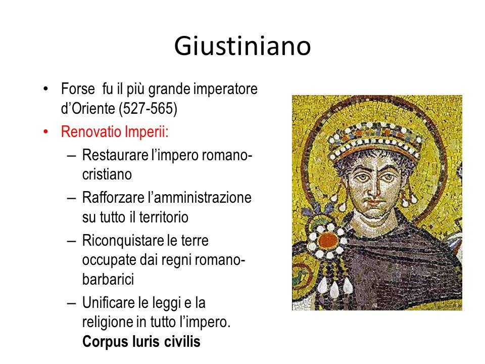 Giustiniano Forse fu il più grande imperatore d'Oriente (527-565) Renovatio Imperii: – Restaurare l'impero romano- cristiano – Rafforzare l'amministra