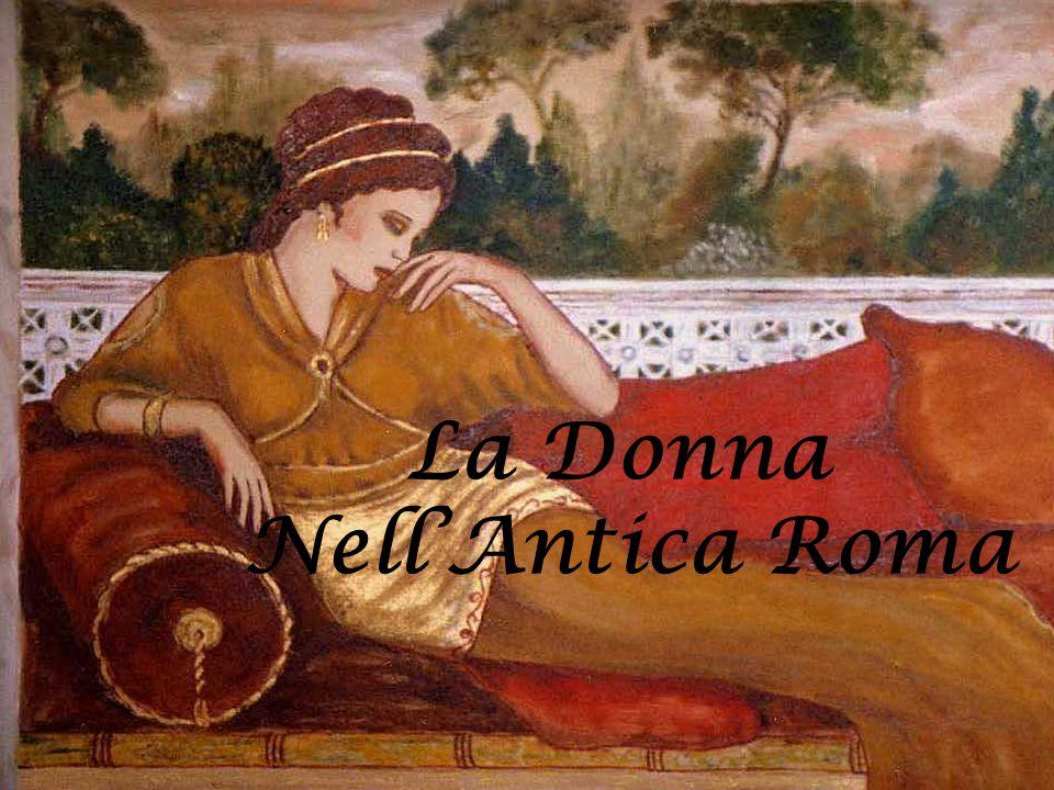 La Donna Nell'Antica Roma