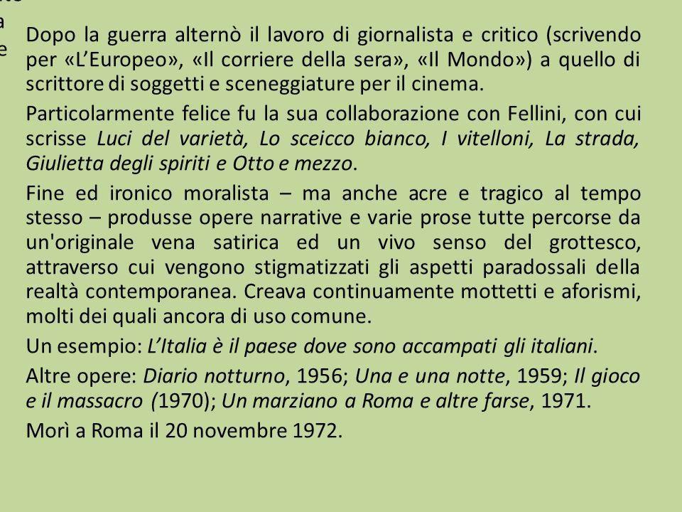 Dopo la guerra alternò il lavoro di giornalista e critico (scrivendo per «L'Europeo», «Il corriere della sera», «Il Mondo») a quello di scrittore di s