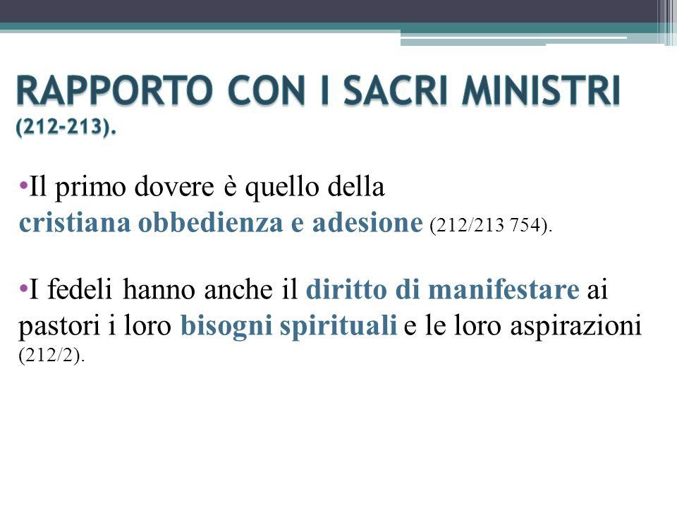 Il primo dovere è quello della cristiana obbedienza e adesione (212/213 754).