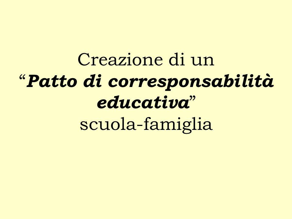"""Creazione di un """" Patto di corresponsabilità educativa """" scuola-famiglia"""