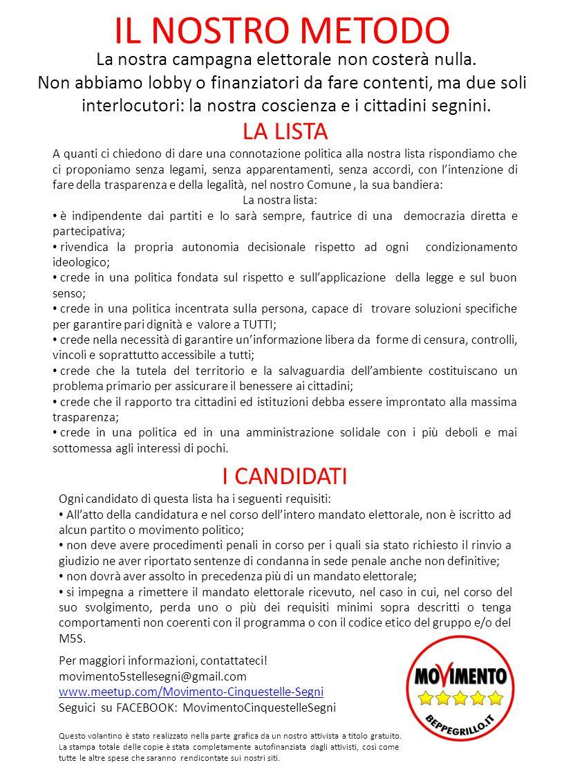 VOTATE PER VOI .ELEZIONI COMUNALI 2014 SEGNI UNA LISTA MAI VISTA .