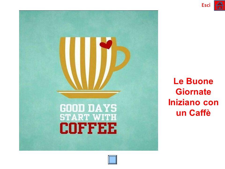 Le Buone Giornate Iniziano con un Caffè