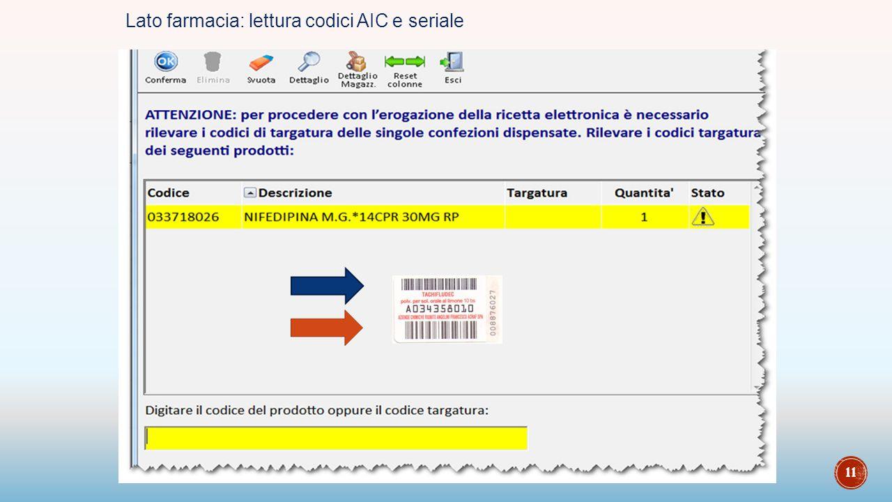 11 Lato farmacia: lettura codici AIC e seriale