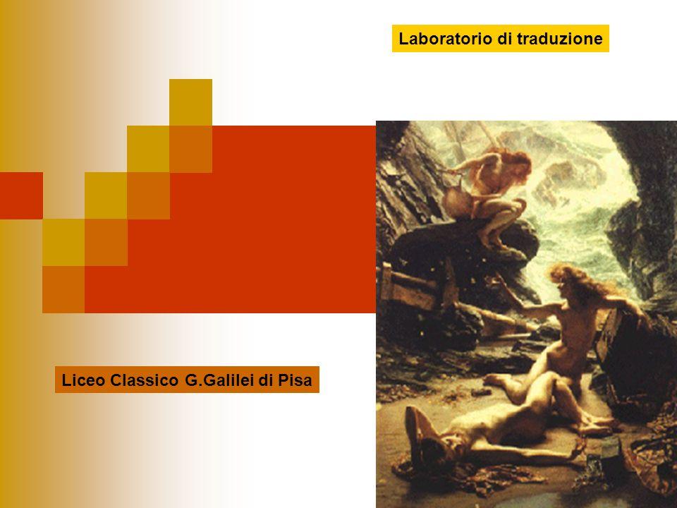 Laboratorio di traduzione Liceo Classico G.Galilei di Pisa