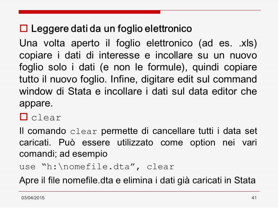 03/04/201541  Leggere dati da un foglio elettronico Una volta aperto il foglio elettronico (ad es..xls) copiare i dati di interesse e incollare su un