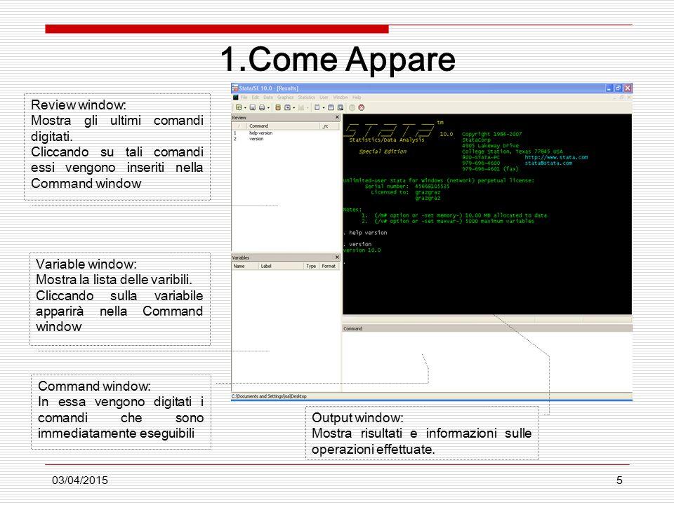 03/04/20155 1.Come Appare Review window: Mostra gli ultimi comandi digitati.