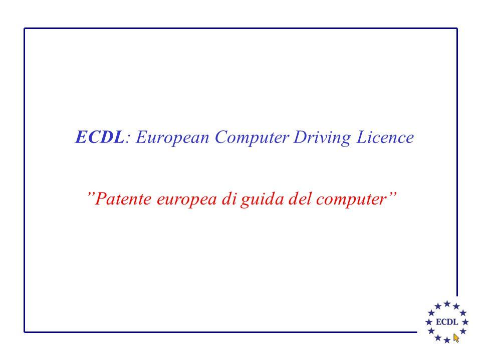 ECDL: European Computer Driving Licence Patente europea di guida del computer