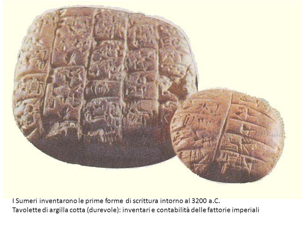I Sumeri inventarono le prime forme di scrittura intorno al 3200 a.C.