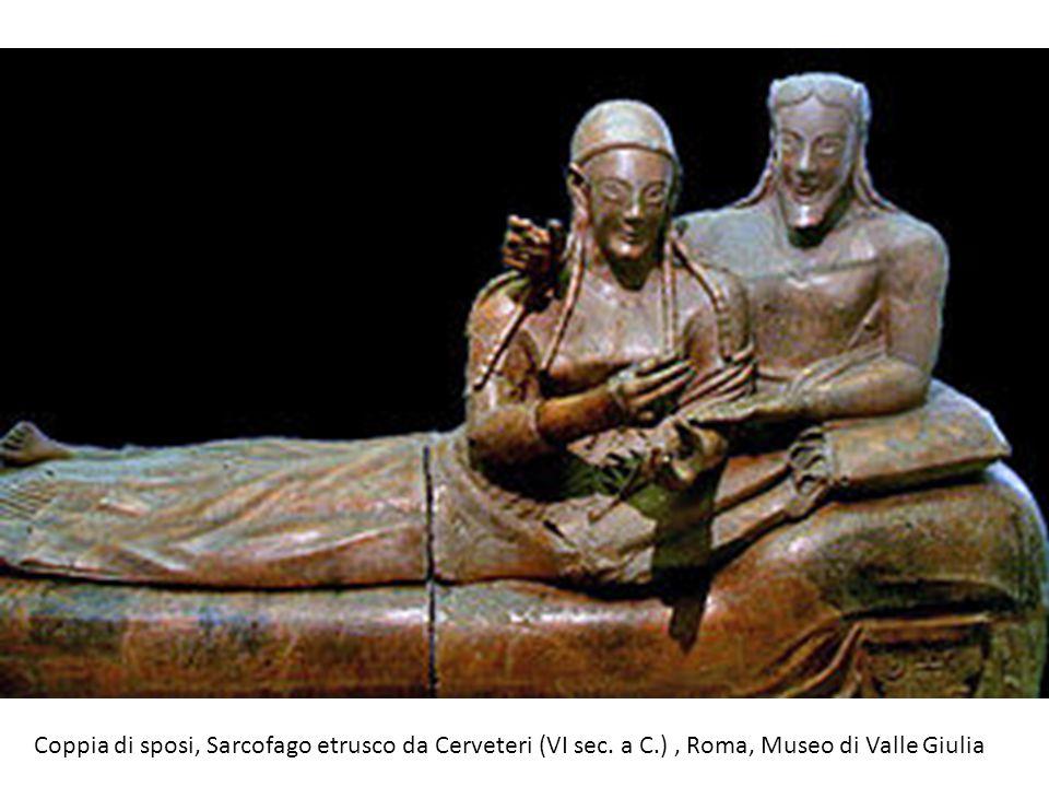 Coppia di sposi, Sarcofago etrusco da Cerveteri (VI sec. a C.), Roma, Museo di Valle Giulia