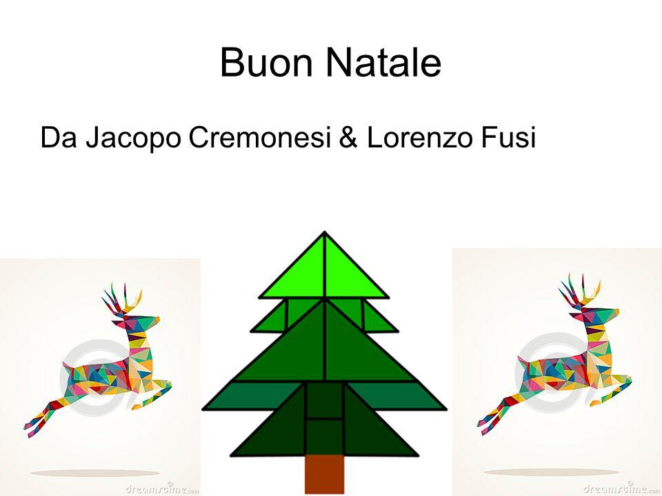 Buon Natale Da Jacopo Cremonesi & Lorenzo Fusi