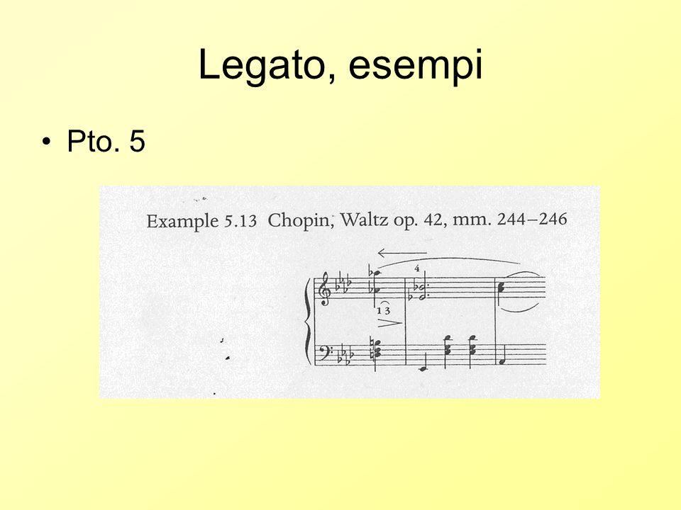 Legato, esempi Pto. 5