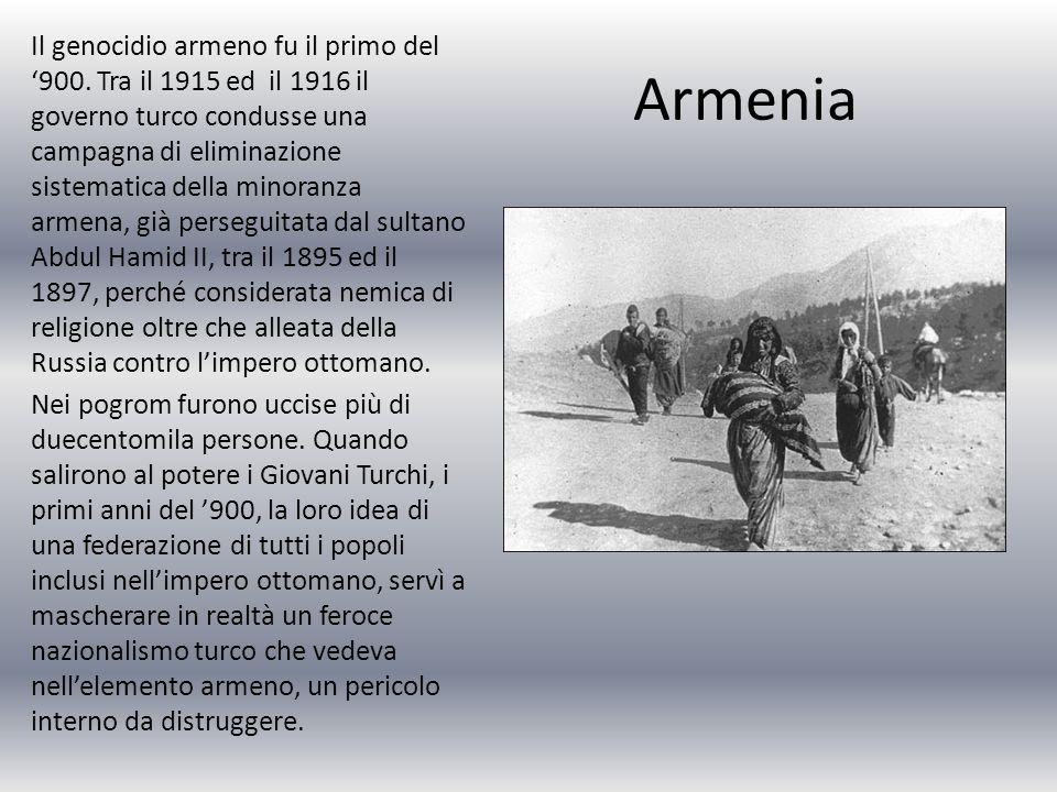 Armenia Il genocidio armeno fu il primo del '900.