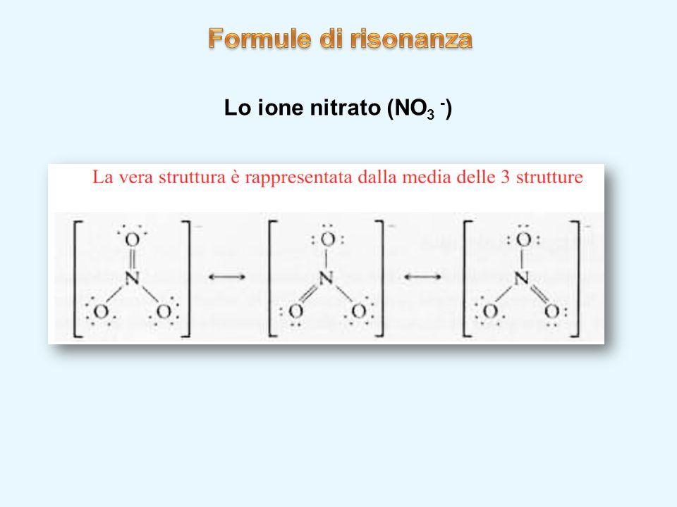 Lo ione nitrato (NO 3 - )