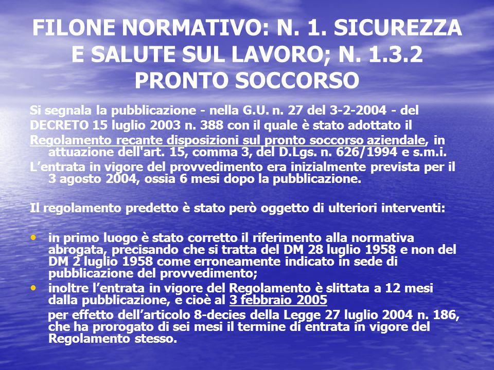 FILONE NORMATIVO: N. 1. SICUREZZA E SALUTE SUL LAVORO; N.