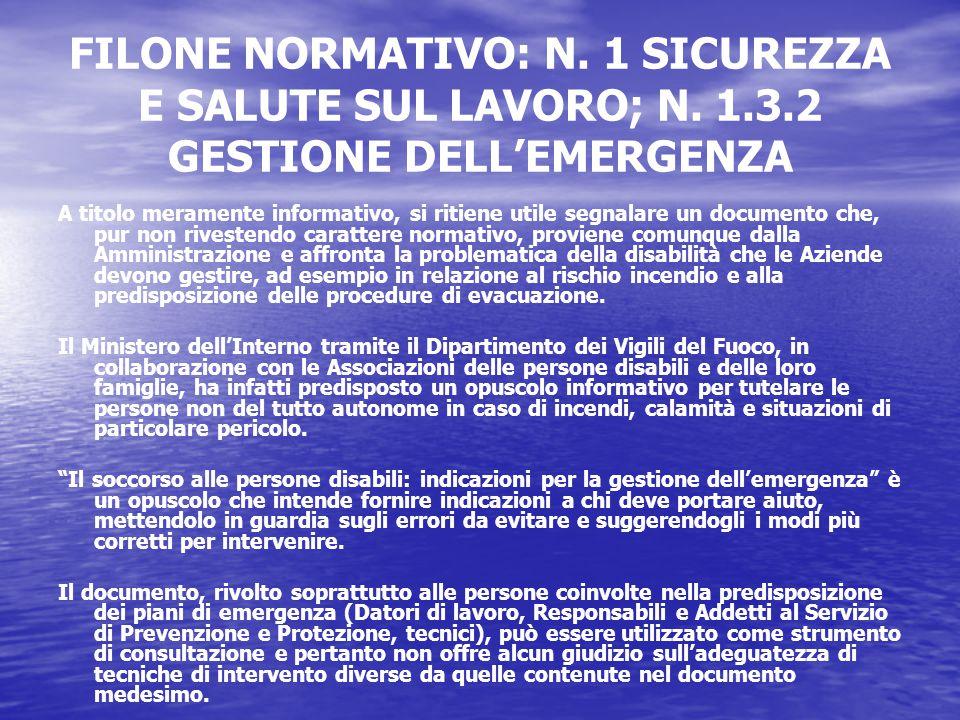FILONE NORMATIVO: N. 1 SICUREZZA E SALUTE SUL LAVORO; N.