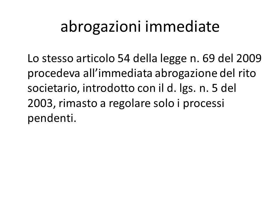 abrogazioni immediate Lo stesso articolo 54 della legge n.