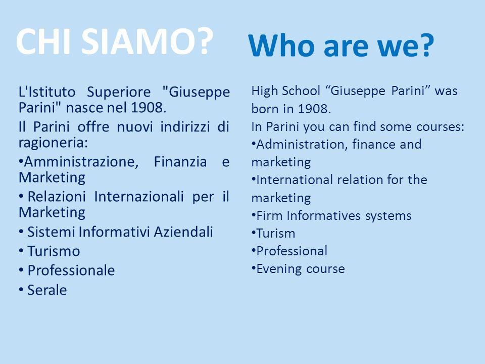 CHI SIAMO. L Istituto Superiore Giuseppe Parini nasce nel 1908.