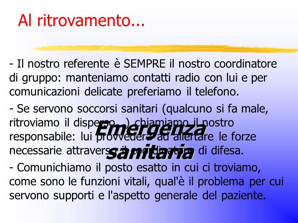 Emergenza sanitaria Al ritrovamento...