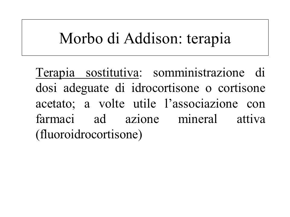 Morbo di Addison: diagnosi Dosaggio cortisolo libero urinario 24 ore (ridotto) Dosaggio ACTH (utile per differenziare l'ipocorticosurrenalismo primari