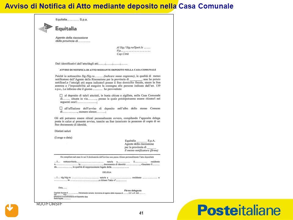 RUO/FCIRSI/F 41 Avviso di Notifica di Atto mediante deposito nella Casa Comunale
