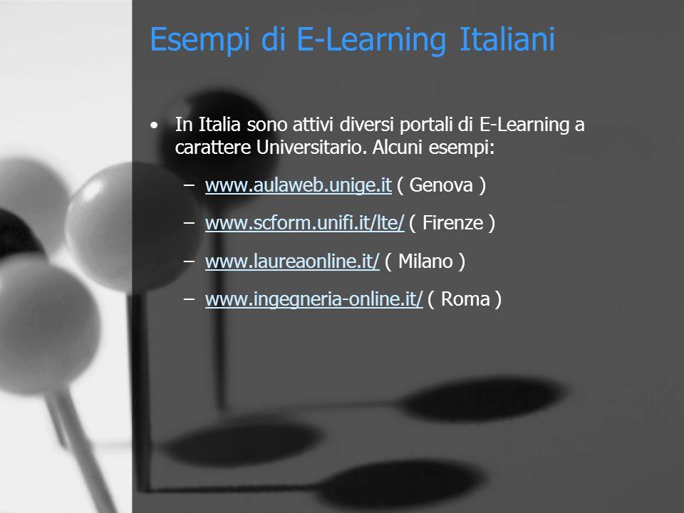 Esempi di E-Learning Italiani In Italia sono attivi diversi portali di E-Learning a carattere Universitario.