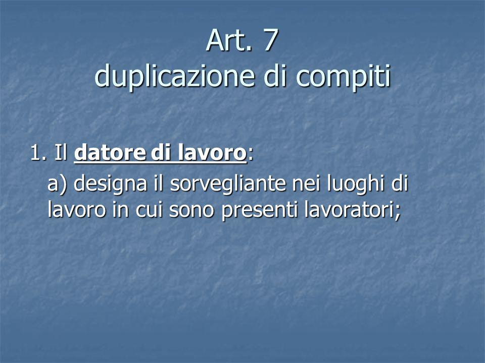 Art.7 duplicazione di compiti 1.