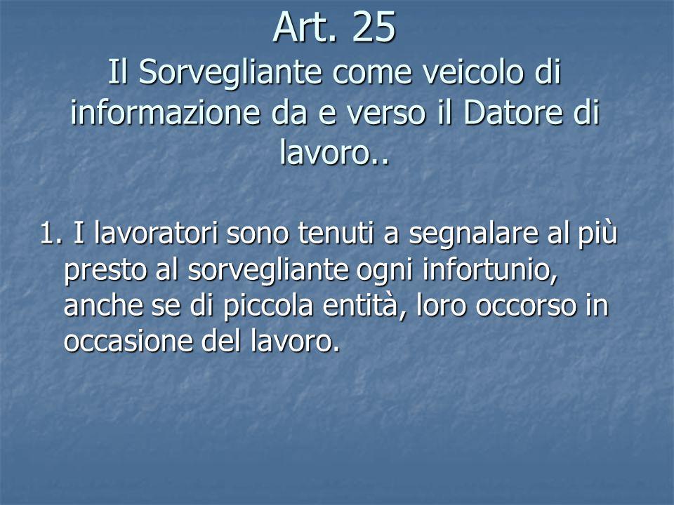 Art.25 Il Sorvegliante come veicolo di informazione da e verso il Datore di lavoro..