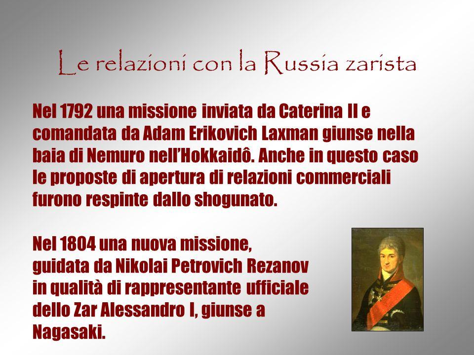 Le relazioni con la Russia zarista Nel 1792 una missione inviata da Caterina II e comandata da Adam Erikovich Laxman giunse nella baia di Nemuro nell'