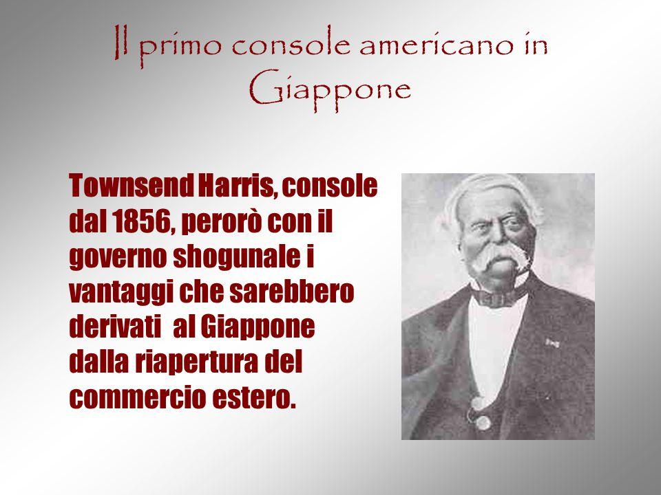 Il primo console americano in Giappone Townsend Harris, console dal 1856, perorò con il governo shogunale i vantaggi che sarebbero derivati al Giappon
