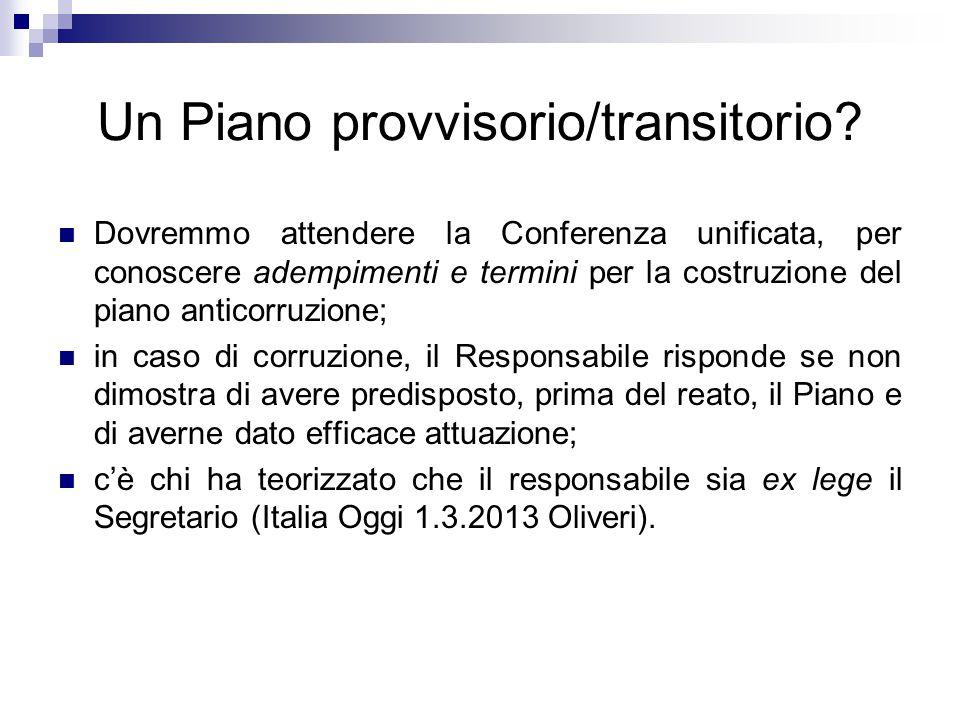 Un Piano provvisorio/transitorio? Dovremmo attendere la Conferenza unificata, per conoscere adempimenti e termini per la costruzione del piano anticor