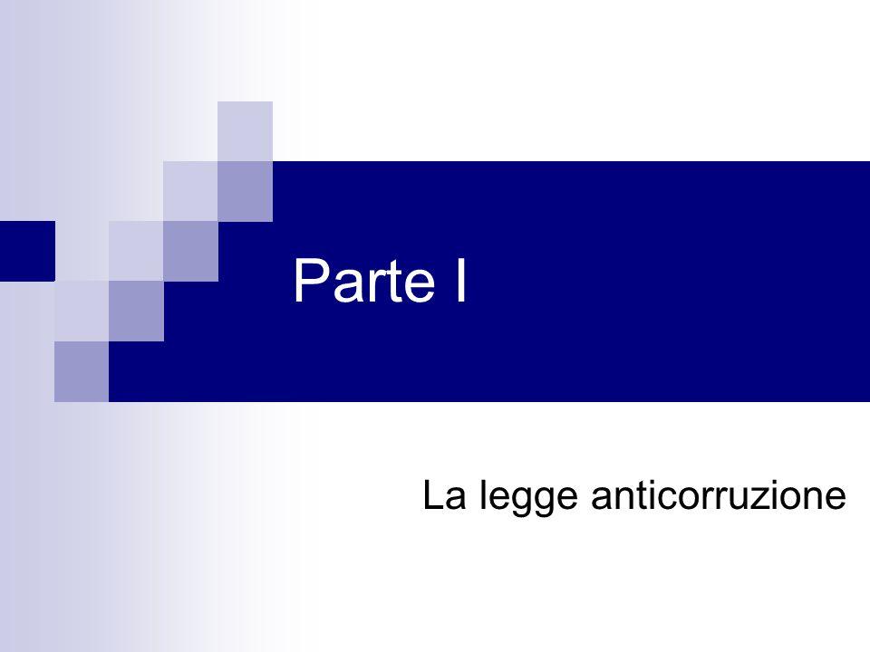 Parte I La legge anticorruzione