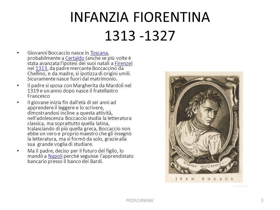 Adolescenza napoletana 1327-1340 Andrea del CastagnoAndrea del Castagno, Giovanni Boccaccio, Ciclo degli uomini e donne illustri, Firenze, Galleria degli Uffizi, 1448-1451 Ciclo degli uomini e donne illustriFirenze Galleria degli Uffizi14481451 A Napoli, nel 1327, Boccaccio inizia il suo apprendistato presso la succursale della Compagnia dei Bardi, senza però alcun successo in questo ambito.