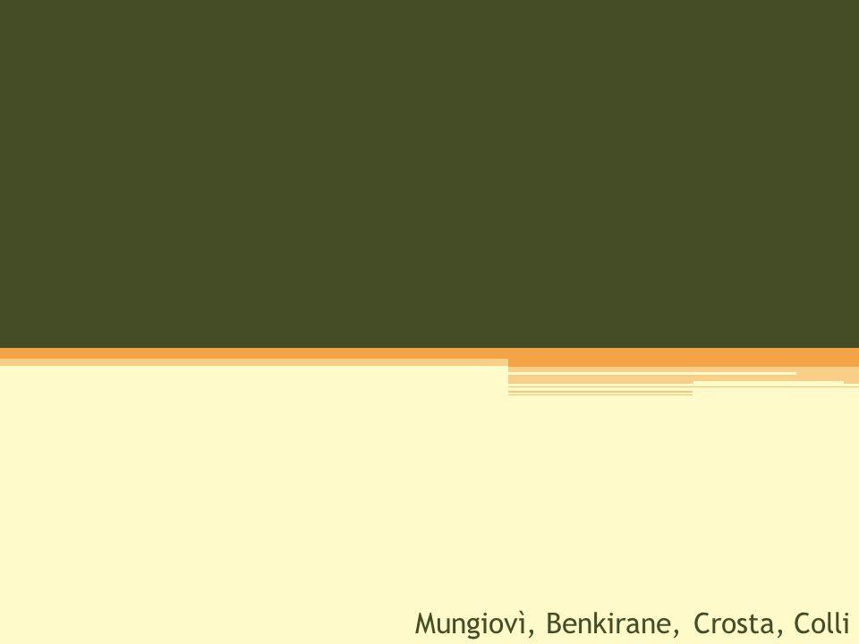 Mungiovì, Benkirane, Crosta, Colli