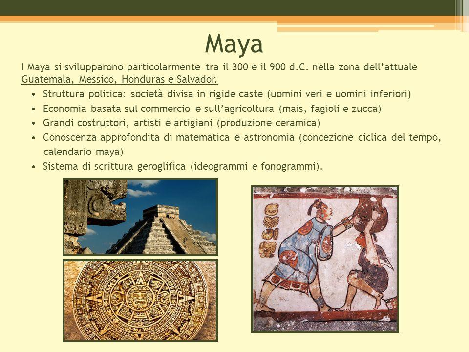 Maya I Maya si svilupparono particolarmente tra il 300 e il 900 d.C. nella zona dell'attuale Guatemala, Messico, Honduras e Salvador. Guatemala, Messi
