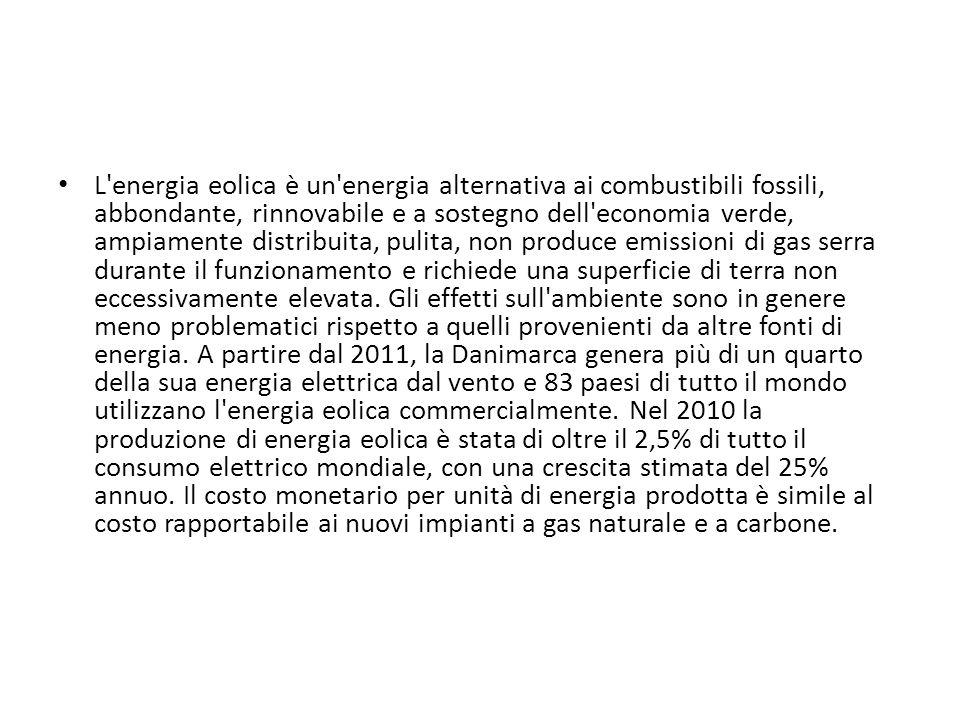 L'energia eolica è un'energia alternativa ai combustibili fossili, abbondante, rinnovabile e a sostegno dell'economia verde, ampiamente distribuita, p