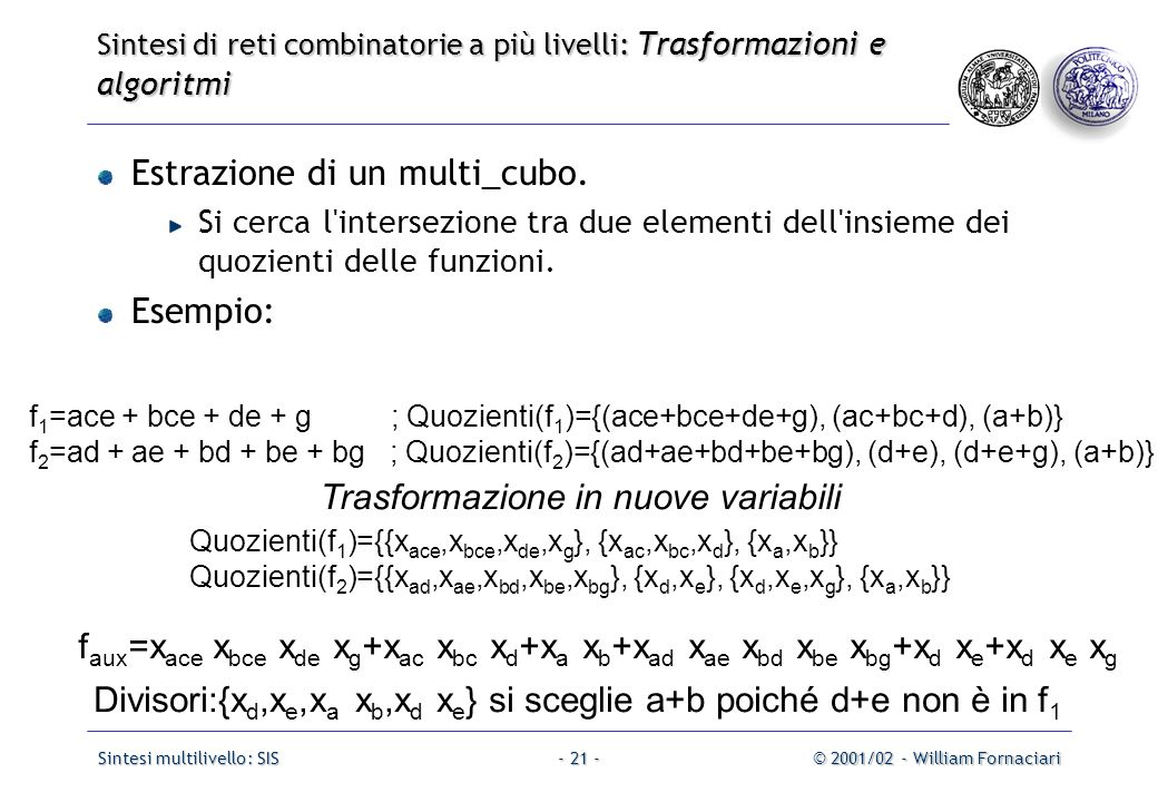 Sintesi multilivello: SIS© 2001/02 - William Fornaciari- 21 - Estrazione di un multi_cubo.